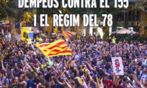 Catalogna: il 21 dicembre lottiamo contro l'articolo 155 e il regime del 1978 – Repubblica, socialismo, internazionalismo