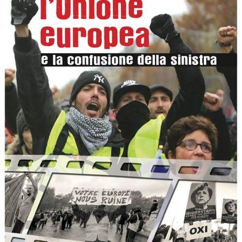 NUOVO OPUSCOLO – La lotta contro l'unione europea e la confusione della sinistra