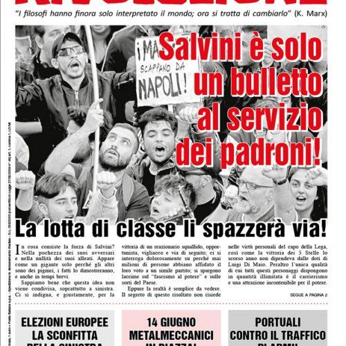 Salvini è solo un bulletto al servizio dei padroni!