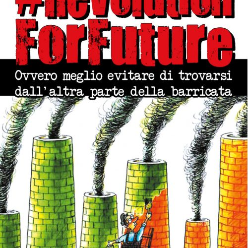 Nuovo opuscolo – #RevolutionForFuture