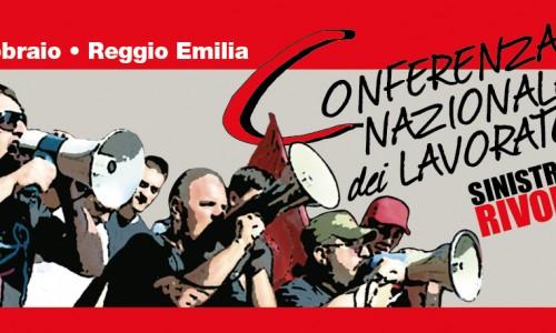 Reggio Emilia 13-14 febbraio 2016 – Conferenza nazionale dei lavoratori di Sinistra classe rivoluzione