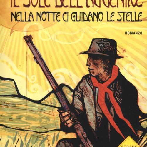 """RECENSIONE – """"Nelle notte ci guidano le stelle"""", di Valerio Evangelisti"""