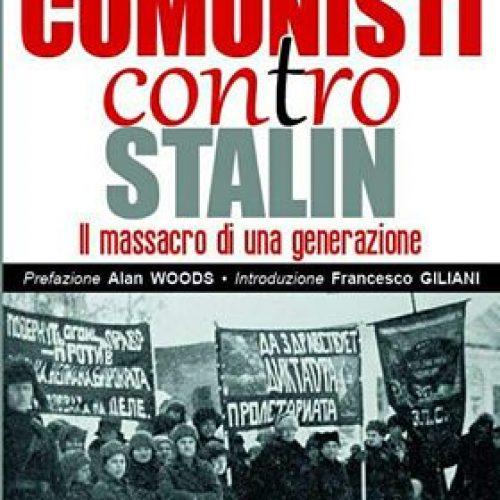 Comunisti contro Stalin, di Pierre Broué