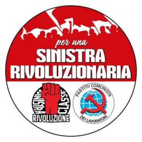 """Le ragioni della lista """"Per una sinistra rivoluzionaria"""""""