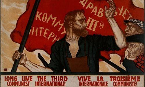 """Il """"partito mondiale della rivoluzione"""" – A 100 anni dalla fondazione dell'Internazionale comunista"""