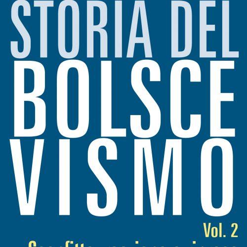Storia del Bolscevismo, Vol.2 – Sconfitta, reazione e ripresa (1906-1914)