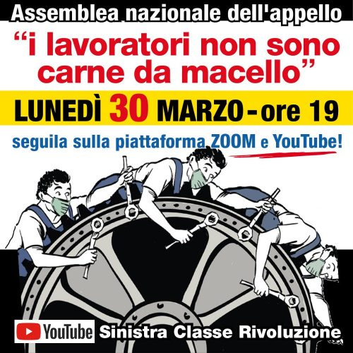 """Lunedì 30 marzo – Assemblea nazionale dell'appello """"I lavoratori non sono carne da macello"""""""