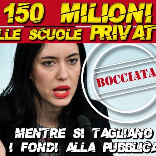 150 milioni alle scuole private, mentre si tagliano i fondi all'istruzione pubblica