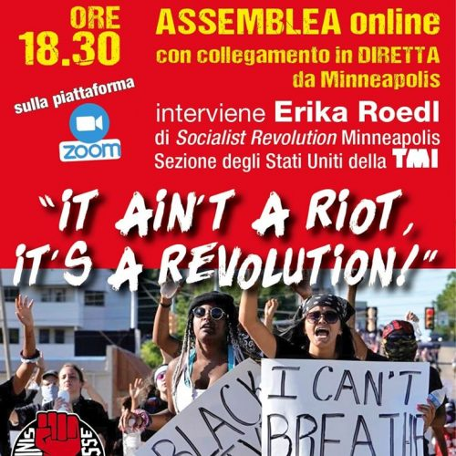 "ASSEMBLEA – ""It aint a riot, it's a revolution"" in collegamento da Minneapolis"