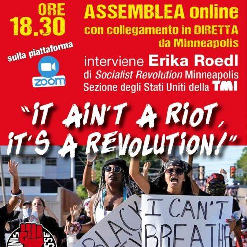 """ASSEMBLEA – """"It aint a riot, it's a revolution"""" in collegamento da Minneapolis"""