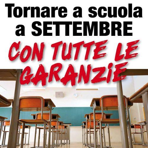 Tornare a scuola a settembre,  con tutte le garanzie!