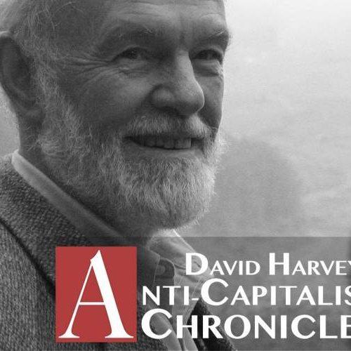 """David Harvey contro la rivoluzione: la bancarotta del """"marxismo"""" accademico"""