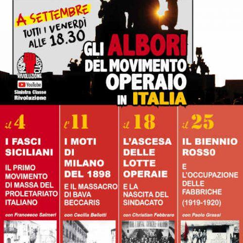 I nostri video – Gli albori del movimento operaio in Italia